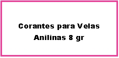 Corantes Velas Anilinas 8 GR