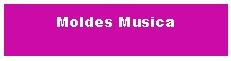 Moldes Musica