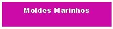 Moldes Marinhos